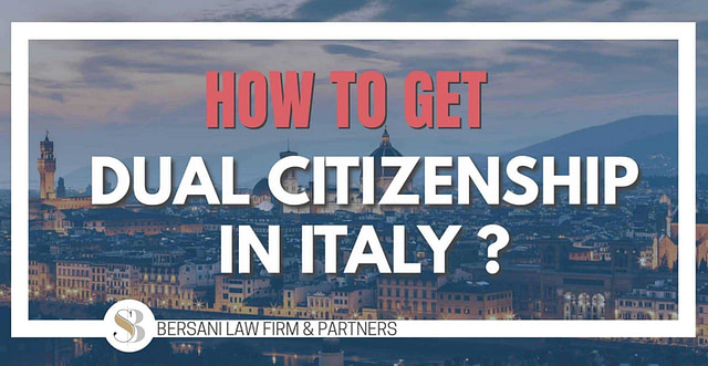 how-to-get-dual-citizenship-in-italy-2021