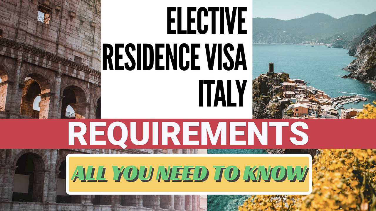 ELECTIVE-RESIDENCE-VISA-ITALY-REQUIREMENTS-ELECTIVE-RESIDENCE-VISA-ITALY-ASSISTANCE-ELECTIVE-RESIDENCY- VISA-ITALY-ITALIAN-ELECTIVE-RESIDENCE-VISA-ASSISTANCE-LAWYER-ELECTIVE-RESIDENCE-VISA-APPLICATION