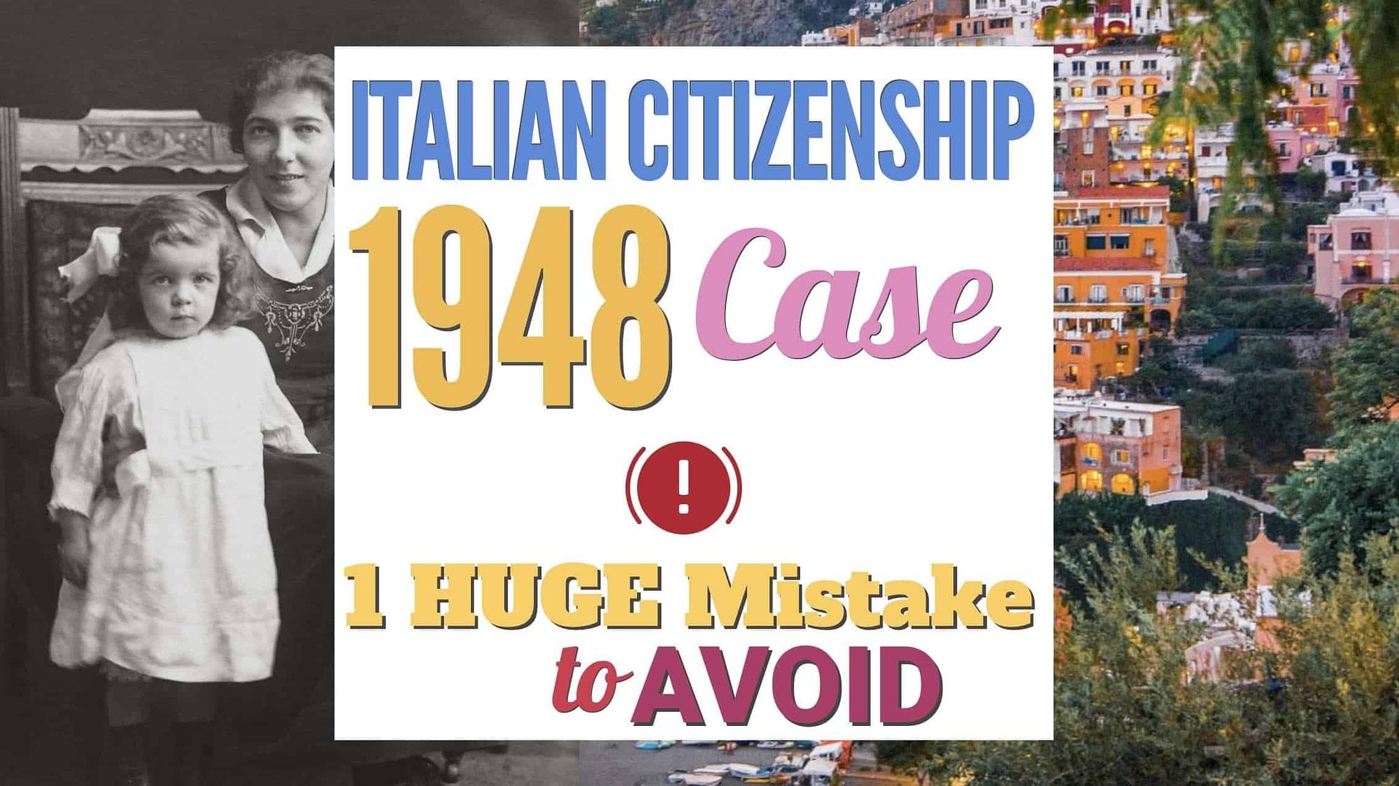 Italian-Citizenship-1948-Case-1948-case-italian-citizenship-1948-rule-maternal-line-italian-citizenship-maternal-line-italian-citizenship-1948-case-italian-citizenship-through-female-italian-citizeship-jure-sanguinis-boost-italian-citizenship-by-descent-italian-citizenship-processing-time-speed-up-italian-citizenship-by-descent-processing-time-italian-citizenship-assistance-italian-dual-citizenship-lawyer-italian-citizenship-service-italian-citizenship-jure-sanguinis-assistance-boost-italian-citizenship-processing-time