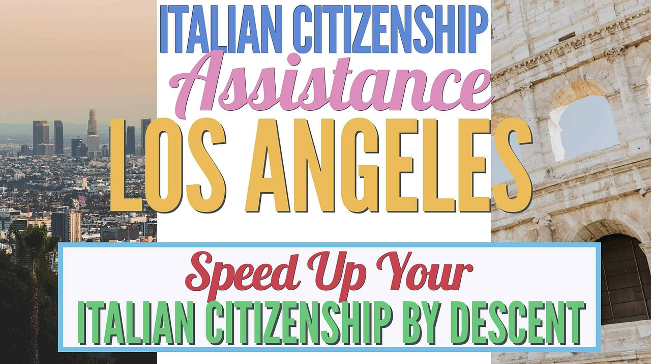 italian-citizenship-assistance-los-angeles-italian-citizenship-los-angeles-italian-citizenship-lawyer-los-angeles-italian-citizenship-by-descent-italian-citizenship-processing-time-speed-up-italian-citizenship-by-descent-processing-time-italian-citizenship-assistance-italian-dual-citizenship-lawyer-italian-citizenship-service-italian-citizenship-jure-sanguinis-assistance-boost-italian-citizenship-processing-time